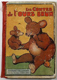 ¤ ''les contes de l'ours brun'', illus. Benjamin Rabier▪ Editions Tallandier