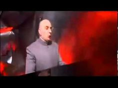 Dr. Evil What if God was one of us 10 hours