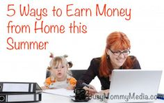 5 Ways to Earn Money from Home this Summer | Great tips if you need to make some extra income from home this summer.