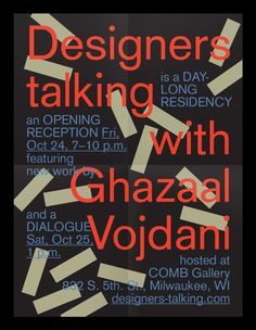 "natepyper: ""New poster for Designers Talking with Ghazaal Vojdani "" Poster by Nate Pyper for Designers Talking!"