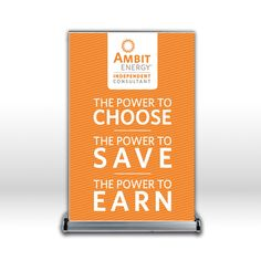 Ambit Energy Mini Retractable Banner w/ Silver Stand The Power To Choose  http://loriwoods.energy526.com http;//loriwoods.joinambit.com
