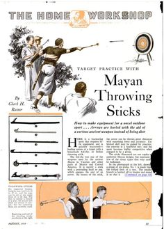 Here is a fascinating sport that requires little equipment and is quickly mastered - hurling arrows at a target with a homemade hul-che, or Indian throwing stick.