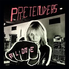 The Pretenders - Alone Vinyl LP October 31 2016 Pre-order