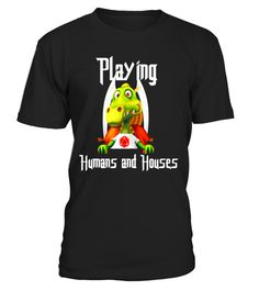 # Human and Houses - Parody Funny Dungeons Role Play 20d Tee .  Special Offer, not available in shops      Comes in a variety of styles and colours      Buy yours now before it is too late!      Secured payment via Visa / Mastercard / Amex / PayPal      H http://www.giftideascorner.com/best-gifts-for-gamers/