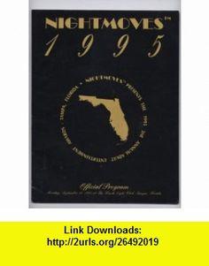 NIGHTMOVES Official Program (Nightmoves presents the 1995 3rd Annual Adult Entertainmet Awards - Tampa, Florida) Paul Allen ,   ,  , ASIN: B001OUIVEM , tutorials , pdf , ebook , torrent , downloads , rapidshare , filesonic , hotfile , megaupload , fileserve