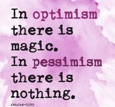 Abraham-Hicks-quote-optimism-pessimism-on-Radiant-Orchid-card