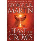 A Feast for Crows by GRRM