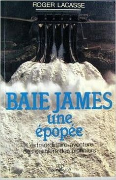 La baie james, une epopee: Roger Lacasse: 9782891111096: Books - Amazon.com Amazon, Books, Movie Posters, Politics, Livres, Livros, Amazons, Riding Habit, Amazon River