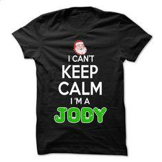 Keep Calm JODY... Christmas Time - 0399 Cool Name Shirt ! - #cool tee shirts #hoodie jacket. I WANT THIS => https://www.sunfrog.com/LifeStyle/Keep-Calm-JODY-Christmas-Time--0399-Cool-Name-Shirt-.html?60505