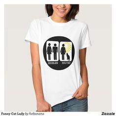 Funny Cat Lady Humor T-Shirt