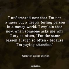 yup, except for the crying bit. Today I'm going to be more discerning about what I 'pay attention' to: faith and hope, humor, healthful habits, light, meditation, gratitude and play.  Today, I will give myself a break.