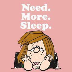 Need More Sleep cute cartoon charlie brown sleep tired peanuts peppermint patty Peanuts Cartoon, Peanuts Snoopy, Need Sleep, Can't Sleep, Joe Cool, Snoopy Quotes, Peppermint Patties, Charlie Brown And Snoopy, Snoopy And Woodstock