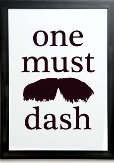 One Must Dash print {Exclusive}
