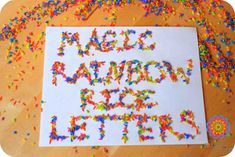 Gorgeous rainbow rice tutroial with fun letters idea.  Would be good for preschooler and first grader