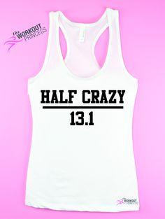 Half Crazy 13.1 -Running tank top - Half Marathon tank , Funny women's running…