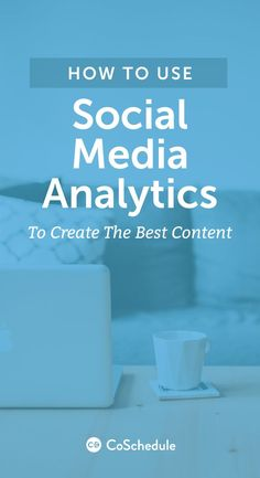 Learn what you should be looking for in social media analytics http://coschedule.com/blog/social-media-analytics/?utm_campaign=coschedule&utm_source=pinterest&utm_medium=CoSchedule&utm_content=How%20To%20Use%20Social%20Media%20Analytics%20To%20Create%20The%20Best%20Content