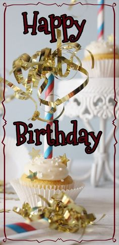 Quotes about Birthday : QUOTATION - Image : As the quote says - Description Happy Birthday cupcake Happy Birthday Sms, Birthday Qoutes, Happy Birthday Wishes Photos, Happy Birthday Beautiful, Best Birthday Wishes, Birthday Fun, Birthday Gifs, Birthday Blessings, Birthdays