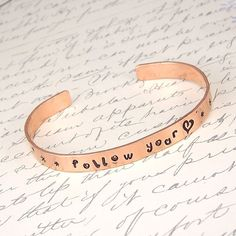 Follow Your Heart Hand Stamped Copper Cuff by glasstastictreasures, $13.00