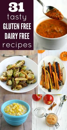 31 Gluten Free, Dairy Free, and Egg Free Recipes.