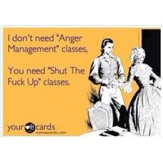 I use to teach anger management :)