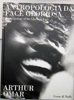 ARTHUR OMAR Antropología Da Face Gloriosa. 1997. Portada LIBRO