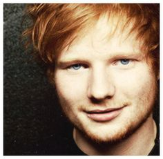 Ed Sheeran. Love the music and personality. World would be a better place if we were all a little more like him