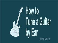 Learn to tune your guitar by ear in a few simple steps. It's easy, and it can even help you become a better guitar player. Learn Guitar Beginner, Guitar Chords Beginner, Learn To Play Guitar, Guitar For Beginners, How To Tune Guitar, Best Acoustic Guitar, Guitar Songs, Guitar Tabs, Acoustic Guitars