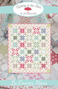 La Conner Stars – Free Pattern! | Quilting in the Rain-Jera Brandvig-This quilt uses all 36 prints from my new fabric collection, La Conner. La Conner will be available in stores August 2017!