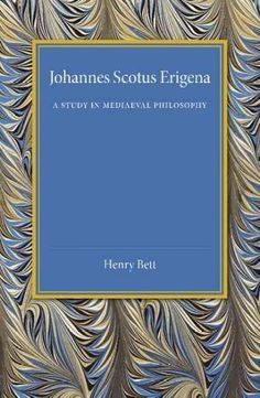 Johannes Scotus Erigena: A Study in Mediaeval Philosophy
