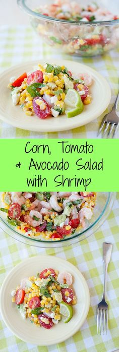 This simple corn, tomatoes, avocado and shrimp salad is easy to make and summer fresh!