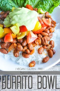Burrito Bowl  - Healthy #Vegan Dinner / Lunch Recipes - #plantbased #cleaneating - The Local Vegan