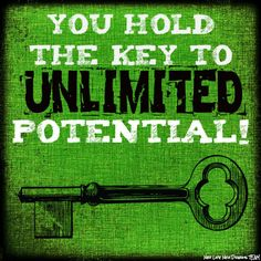 http://www.NewLifeNewDreams.com You hold the Key to UNLIMITED Potential! Make it happen! #newlifenewdreams