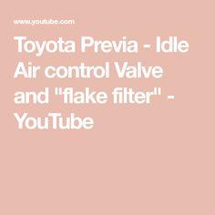 f7021f5ea6 Toyota Previa - Idle Air control Valve and