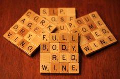 """Pour some red wine"" - Fun Scrabble Coasters"