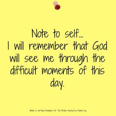God has my day under control. Now I can focus on living for Him.