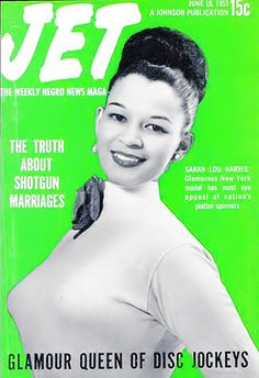 Sarah Lou Harris, the Glamour Queen of Disc Jockeys - Jet Magazine, June 18, 1953