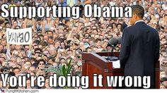 doing it wrong supporting obama