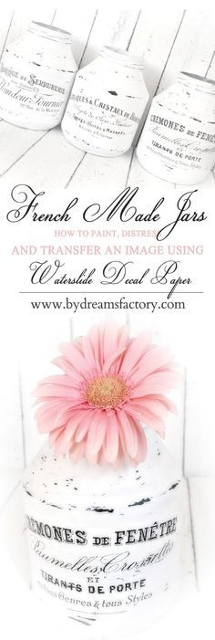 DIY French Made Jars with Waterslide Decals - Tutorial borcane French Made realizate cu decaluri waterslide