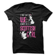 Scottish Girl lives in United Kingdom - #christmas gift #creative gift. BEST BUY => https://www.sunfrog.com/States/Scottish-Girl-lives-in-United-Kingdom.html?68278