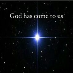Amen! John 1:14 The Word became flesh and dwelt among us