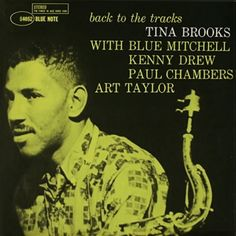 Blue Note Records_Tina Brooks_Back To The Tracks