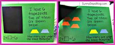 Sunny Days in Second Grade:  kids take shapes (they had lots of different ones available) and paste some on the front under a word problem they write and paste some that will be hidden by the black flap.  They also write an addition problem with an unknown to reinforce that skill as well. Then students can switch and try to figure out their partner's problem.