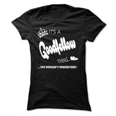 cool its a Goodfellow Thing You Wouldnt Understand  T Shirt, Hoodie, Hoodies