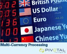 Pivotal Payments offers multi-currency processing (MCP) which allows e-commerce and mail order/telephone order (MOTO) merchants to increase sales internationally by offering prices in foreign currencies, while receiving payments in Canadian dollars. Financial News, Financial Markets, Merchant Account, British, Dollar, Increase Sales, Foreign Exchange, Blog Sites, Confidence Building