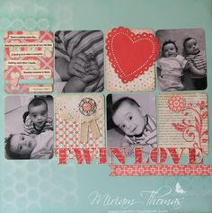 Twin Love Scrapbook page - could do sister love for my girls