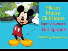 Mickey Mouse Clubhouse (New 2014) - Mickey Super Adventure Full Game Epi...