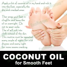 Coconut Oil for Smooth Feet  Apply a bit of coconut oil in my hand and rub it into the foot, especially the dry and cracked area.  Then wrap your feet in clingfilm and leave the oil on overnight. Do not to wear socks. The oil will sink into cloth instead of the skin. This routine must be repeated every couple of nights for mild dryness and every night for more severe cracking.  #smooth #crackfree #clingwrapped #coconutoil #coconutoilsingapore #coconurture