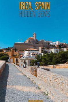 a0cc0e1e8e887 Ibiza Hidden Gems - What to See on the White Isle