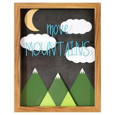 Move Mountains Framed Art - Pillowfort™ Would be an easy DIY