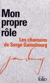 Mon propre rôle, I, II - Serge Gainsbourg - Folio